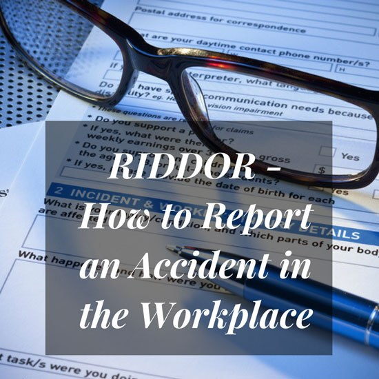 RIDDOR - How to Report an Accident in the Workplace